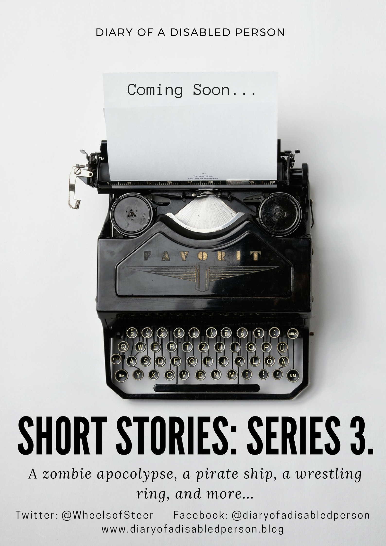 """Image description: poster for series 3 of my short stories reading """"Diary of a Disabled Person. Coming soon... Short Stories: Series 3. A Zombie Apocalypse, a pirate ship, a wrestling ring, & more..."""""""
