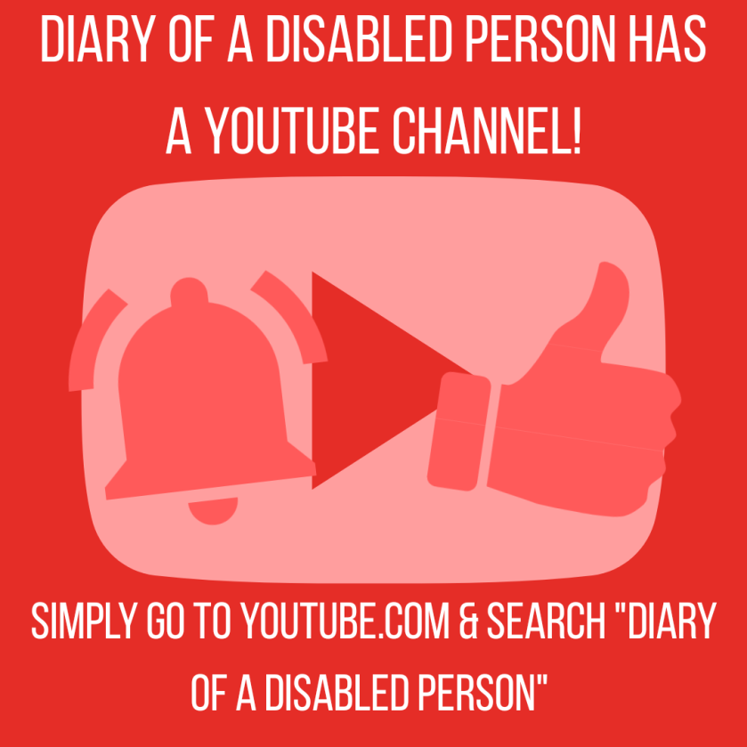 White text reads Diary of a Disabled Person is on YouTube! Simply go to YouTube.com & search