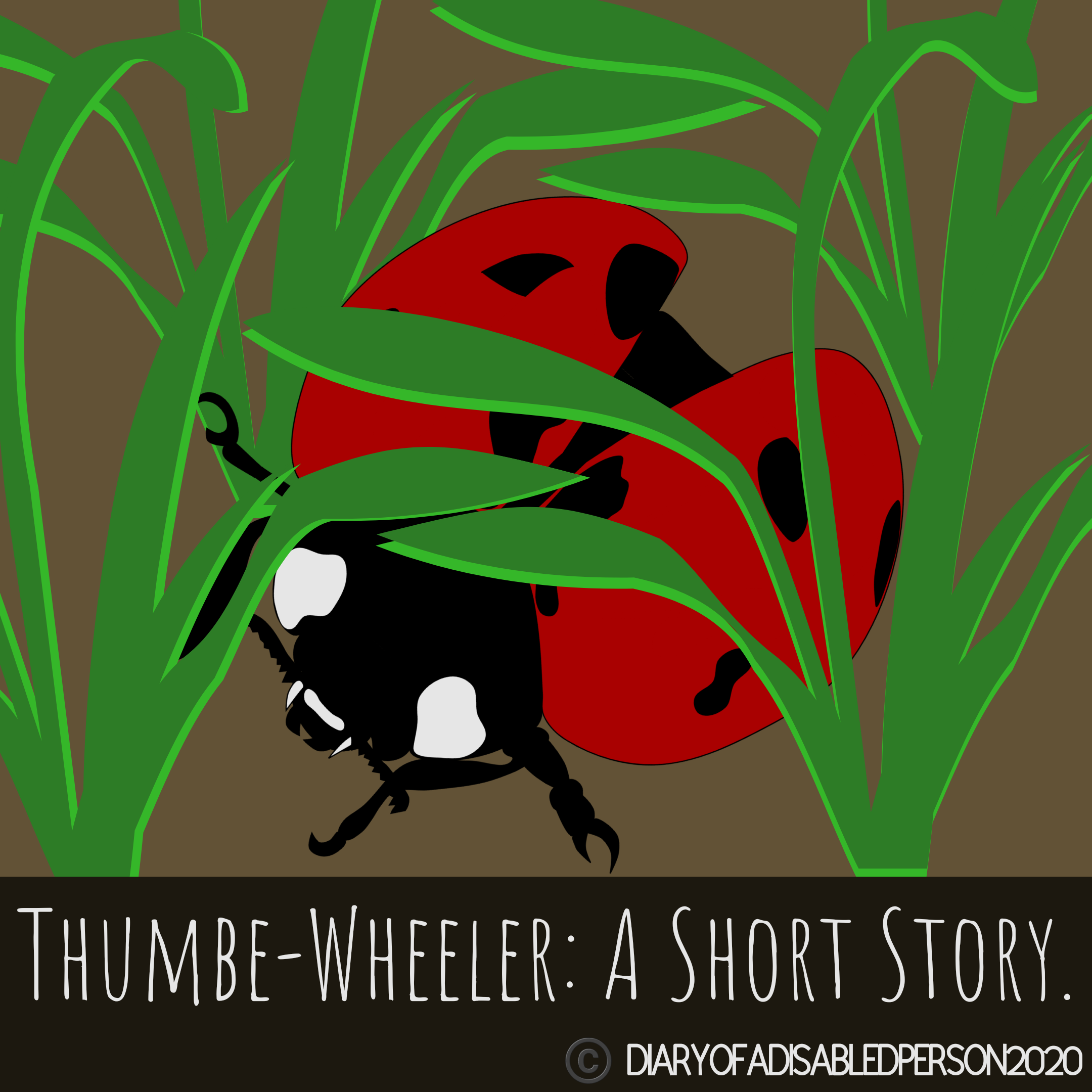 "A ladybird crawls through long grass. Beneath, in writing, it reads ""Thumbe-Wheeler: A Short Story."""